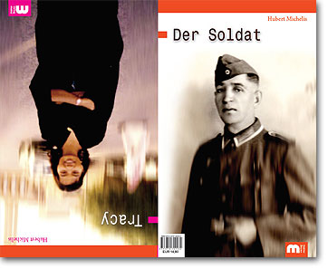 Hubert Michelis: Tracy & Der Soldat