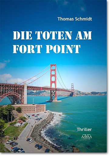 Thomas Schmidt: Die Toten am Fort Point