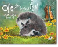 Denise Träbing und Karin Pfolz: Ole, der kleine Igel - Ole, the little hedgehog